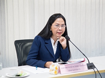December 12, 2560 Assoc. Prof. Dr. Nantiyan Noychan, Dean of Faculty of Education, chaired the Executive Committee meeting.