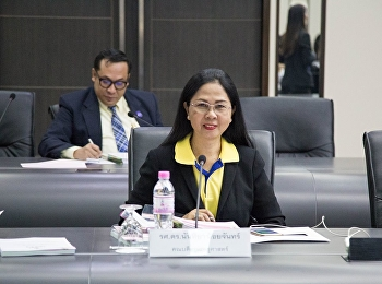 July 9, 2018 Associate Professor Dr. Nantiya Noichan  Dean of Faculty of Education Attended the 7/61 University Executive Board Meeting at the Council Room, Building 31, 5th Floor, Suan Sunandha Rajabhat University.