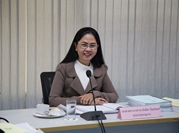 1 March 2019, Associate Professor Dr. Nantiya Noichun, Dean of the Faculty of Education, presided over the committee meeting of the Faculty of Education at the meeting room 1124