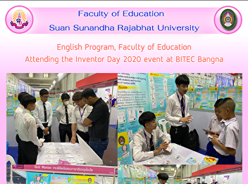 English Program, Faculty of Education Attending the Inventor Day 2020 event at BITEC Bangna