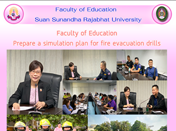 Faculty of Education Prepare a simulation plan for fire evacuation drills