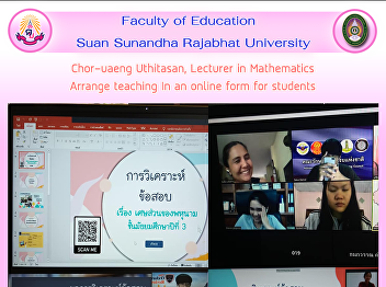 Chor-uaeng Uthitasan, Lecturer in Mathematics Arrange teaching In an online form for students