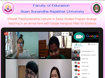 Thirarat Thipcharatmetha Lecturer in Social Studies Program Arrange  teaching In an online form with Google Hangouts Meet for students