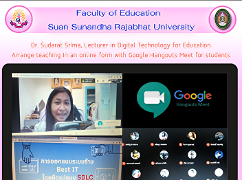Dr.Sudarat Srima, Lecturer in Digital Technology for Education Arrange teaching In an online form with Google Hangouts Meet for students