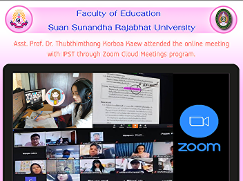 Asst. Prof. Dr. Thubthimthong Korboa Kaew attended the online meeting with IPST through Zoom Cloud Meetings program.