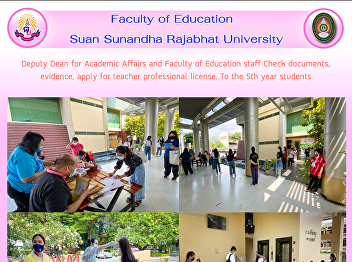 Deputy Dean for Academic Affairs and Faculty of Education staff Check documents, evidence, apply for teacher professional license. To the 5th year students