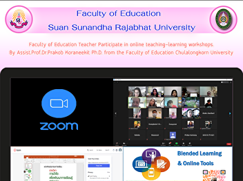 Faculty of Education Teacher Participate in online teaching-learning workshops. By Assist.Prof.Dr.Prakob Koraneekit Ph.D. from the Faculty of Education Chulalongkorn University