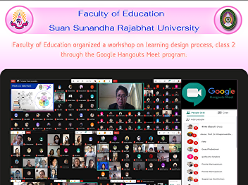 Faculty of Education organized a workshop on learning design process, class 2 through the Google Hangouts Meet program.