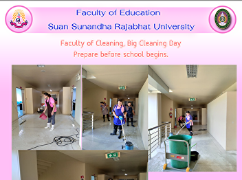 Faculty of Cleaning, Big Cleaning Day Prepare before school begins.