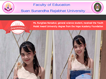 Ms. Rungtiwa Norsakul, general science student, received the Youth Model Award University degree from the Hope Academy Foundation