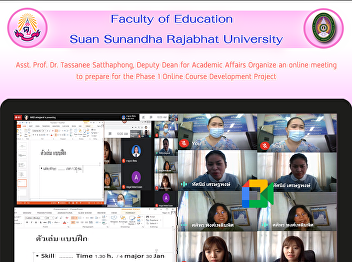 Asst. Prof. Dr. Tassanee Satthaphong, Deputy Dean for Academic Affairs Organize an online meeting to prepare for the Phase 1 Online Course Development Project