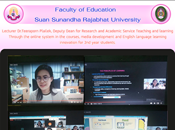 Lecturer Dr.Teeraporn Plailek, Deputy Dean for Research and Academic Service Teaching and learning Through the online system in the courses, media development and English language learning innovation for 2nd year students.