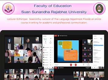 Lecturer Dr.Pornpan  Svastisinha, Lecturer of Thai Language Department Provide an online course in writing for academic and professional communication.