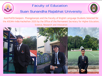 Asst.Prof.Dr.Sasiporn  Phongploenpis and the Faculty of English Language Students Selected for the ASEAN-India Hackathon 2020 by the Office of the Permanent Secretary for Higher Education, Science, Research and Innovation