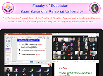 Prof. Dr. Kannika Piromrat, Dean of the Faculty of Education Organize online teaching and learning in the course of professional practice during the second year of social studies students.