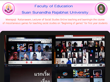 Weerapojt  Ruttanawarn, Lecturer of Social Studies Online teaching and learningIn the course of miscellaneous games for teaching social studies on
