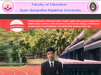 Mr.Thana Kenphanko, a third year student in English Together with a group of students from  ASEAN member countries to create innovation to solve the social challenge of Prediction of  Oil Spills Events at Sea (POSEatSea) in the ASEAN-INDIA Hackathon 2020,