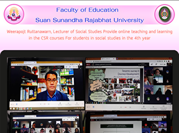 Weerapojt Ruttanawarn, Lecturer of Social Studies Provide online teaching and learning in the CSR courses For students in social studies in the 4th year