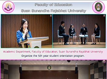 Academic Department, Faculty of Education, Suan Sunandha Rajabhat University Organize the 5th year student orientation program.