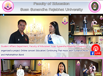 Student Affairs Department, Faculty of Education, Suan Sunandha Rajabhat University organized a project