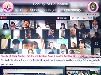 Faculty of Social Studies, Faculty of Education, Suan Sunandha Rajabhat University Joint orientation for students who will attend professional experience training during their studies. 3rd year and 4th year students