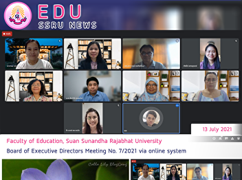 Faculty of Education, Suan Sunandha Rajabhat University Board of Executive Directors Meeting No. 7/21 via online system