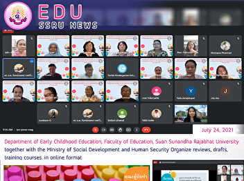 Department of Early Childhood Education, Faculty of Education, Suan Sunandha Rajabhat University together with the Ministry of Social Development and Human Security Organize reviews, drafts, training courses. in online format
