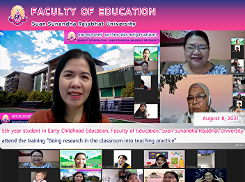 """5th year student in Early Childhood Education, Faculty of Education, Suan Sunandha Rajabhat University attend the training """"Doing research in the classroom into teaching practice"""""""