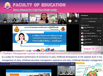 Thitikarn Thitisoponsak Lecturer of Early Childhood Education Faculty of Education Participated as a judge for innovative performance of excellence in early childhood development at the regional level in the management of early childhood education manage